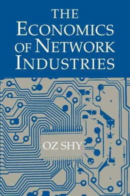 The Economics of Network Industries
