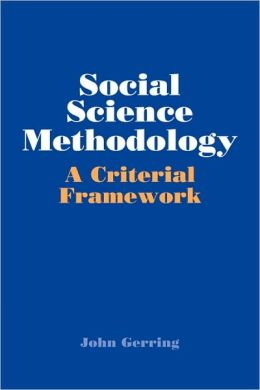Social Science Methodology: A Criterial Framework