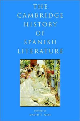 The Cambridge History of Spanish Literature