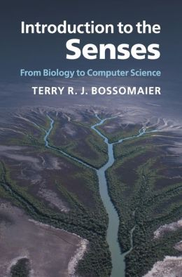 Introduction to the Senses: From Biology to Computer Science