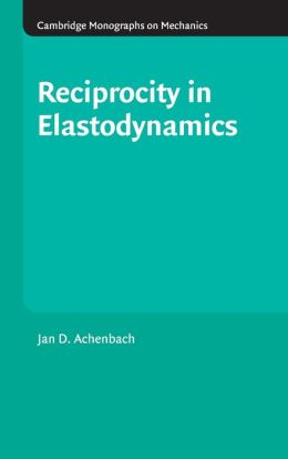 Reciprocity in Elastodynamics