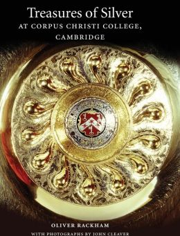 Treasures of Silver at Corpus Christi College, Cambridge