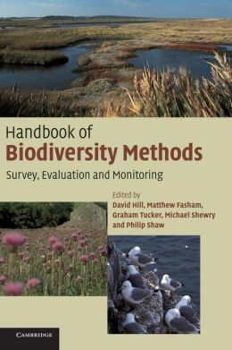 Handbook of Biodiversity Methods: Survey, Evaluation and Monitoring