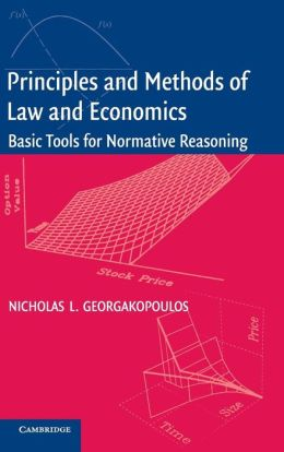 Principles and Methods of Law and Economics: Enhancing Normative Analysis