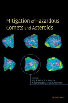Mitigation of Hazardous Comets and Asteroids
