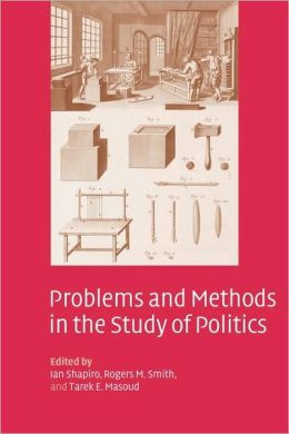 Problems and Methods in the Study of Politics