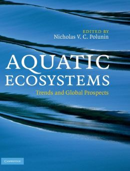 Aquatic Ecosystems: Trends and Global Prospects