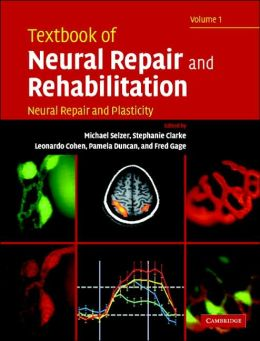 Textbook of Neural Repair and Rehabilitation (2 Volume Hardback Set)