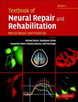 Textbook of Neural Repair and Rehabilitation (2 Volume Hardback Set)