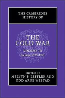 The Cambridge History of the Cold War, Volume 3: Endings