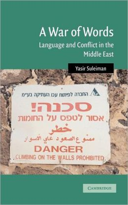 A War of Words: Language and Conflict in the Middle East