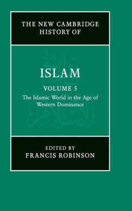 The Islamic World in the Age of Western Dominance