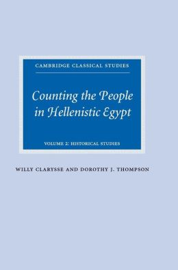 Counting the People in Hellenistic Egypt: Volume 2, Historical Studies