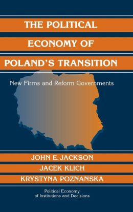 The Political Economy of Poland's Transition: New Firms and Reform Governments