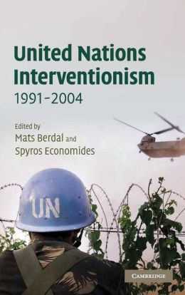 United Nations Interventionism, 1991-2004