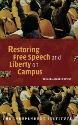 Restoring Free Speech and Liberty on Campus