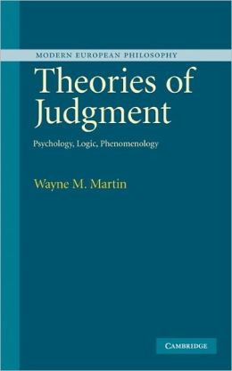 Theories of Judgment: Psychology, Logic, Phenomenology