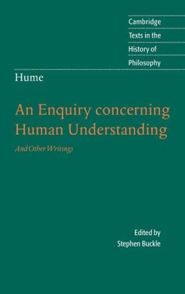 Hume: An Enquiry concerning Human Understanding: And Other Writings