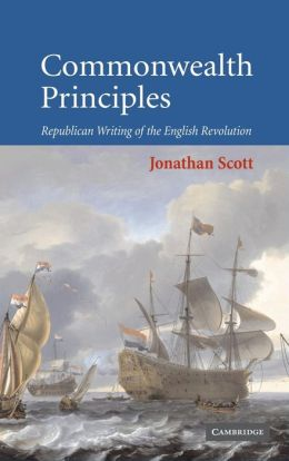 Commonwealth Principles: Republican Writing of the English Revolution