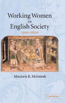 Working Women in English Society, 1300-1620
