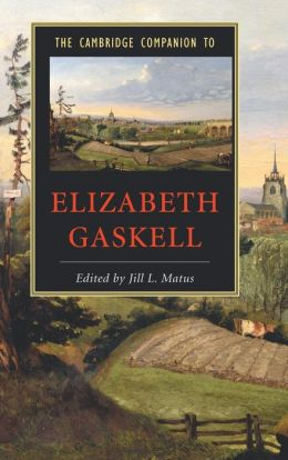 The Cambridge Companion to Elizabeth Gaskell