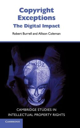 Copyright Exceptions: The Digital Impact