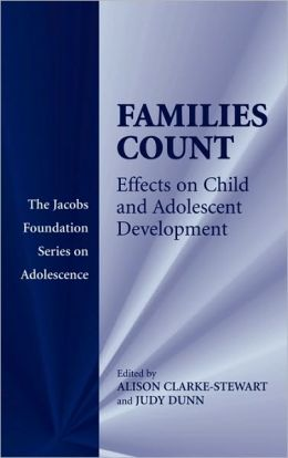Families Count: Effects on Child and Adolescent Development