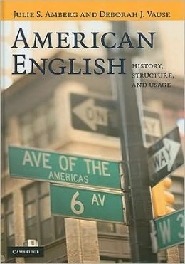 American English: History, Structure, and Usage