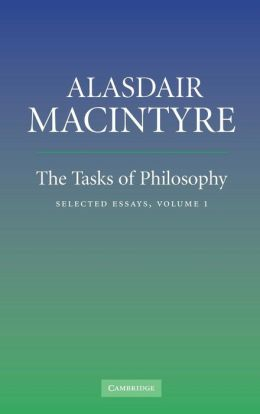 The Tasks of Philosophy, Volume 1: Selected Essays
