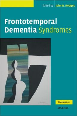 Frontotemporal Dementia Syndromes