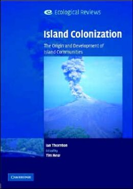 Island Colonization: The Origin and Development of Island Communities