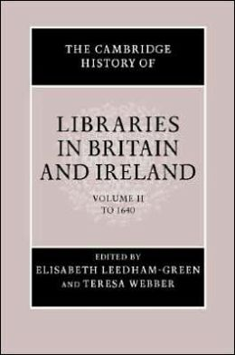 The Cambridge History of Libraries in Britain and Ireland (3 Volume Hardback Set)