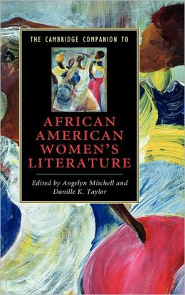 The Cambridge Companion to African American Women's Literature