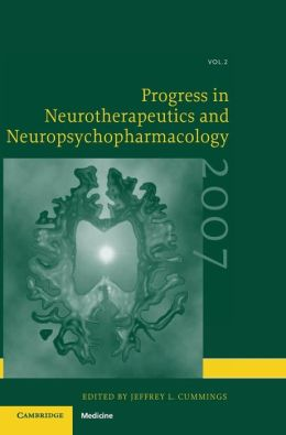 Progress in Neurotherapeutics and Neuropsychopharmacology: Volume 2, 2007