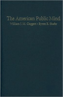 The American Public Mind: The Issues Structure of Mass Politics in the Postwar United States