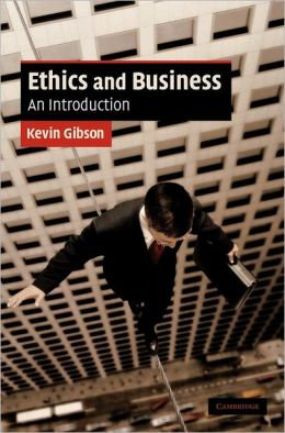 Ethics and Business: An Introduction