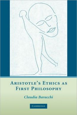 Aristotle's Ethics as First Philosophy