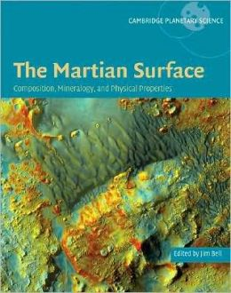 The Martian Surface: Composition, Mineralogy and Physical Properties