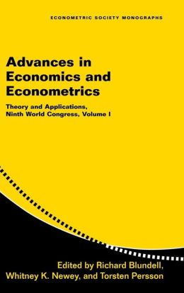 Advances in Economics and Econometrics: Volume 1: Theory and Applications, Ninth World Congress