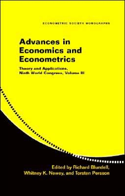 Advances in Economics and Econometrics: Volume 3: Theory and Applications, Ninth World Congress