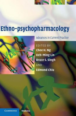 Ethno-psychopharmacology: Advances in Current Practice