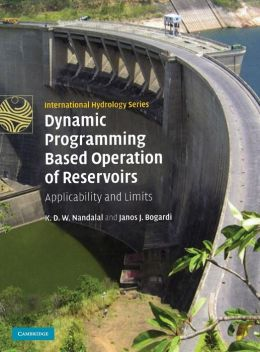 Dynamic Programming Based Operation of Reservoirs: Applicability and Limits