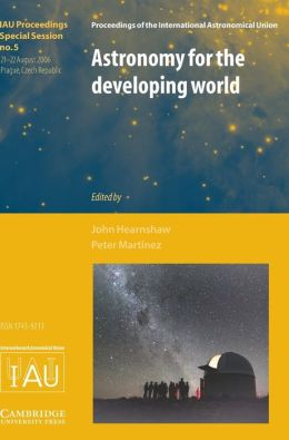 Astronomy for the Developing World (IAU XXVI GA SPS5)
