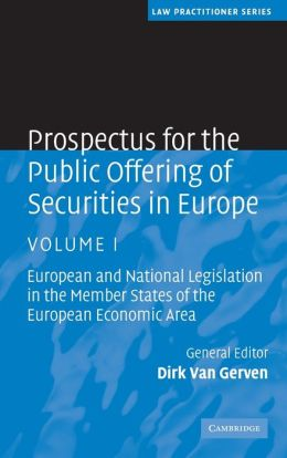 Prospectus for the Public Offering of Securities in Europe: European and National Legislation in the Member States of the European Economic Area