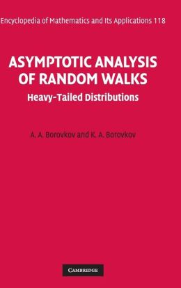 Asymptotic Analysis of Random Walks: Heavy-Tailed Distributions