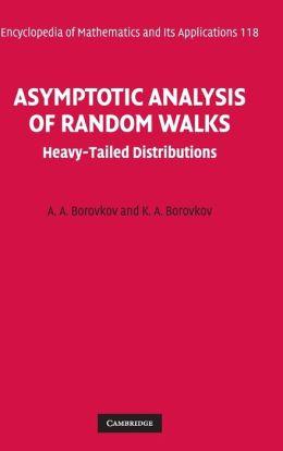 Asymptotic Analysis of Random Walks: Heavy-Tailed Distributions