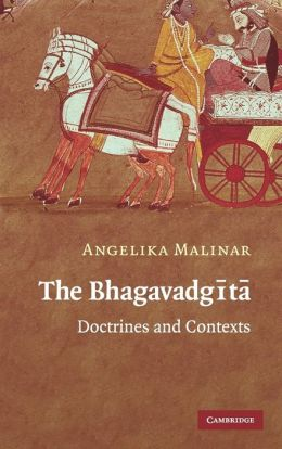 The Bhagavadgita: Doctrines and Contexts