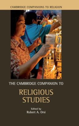 The Cambridge Companion to Religious Studies