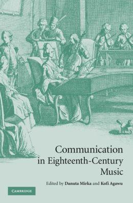 Communication in Eighteenth-Century Music