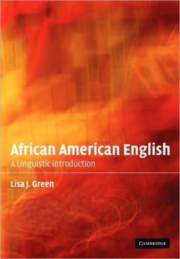 African American English: A Linguistic Introduction